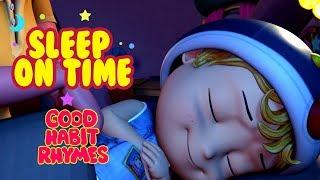 Sleep on Time Good Habits Songs for Kids | Infobells