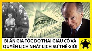 Rothschild - Bí Mật Loạn Luân Của Gia Tộc Tài Chính Từng Thống Trị Châu Âu