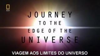 Viagem aos Limites do Universo legendado - NatGeo - Completo em HD