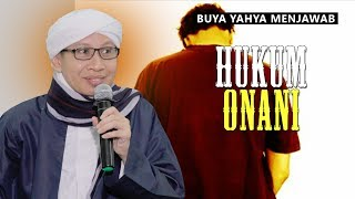 Hukum Onani - Buya Yahya Menjawab