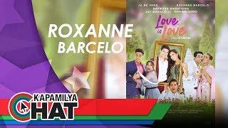 Kapamilya Chat with Roxanne Barcelo