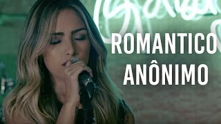 Romântico Anônimo - Marcos e Belutti (Gabi Luthai ao vivo) Pocket Show Kickante