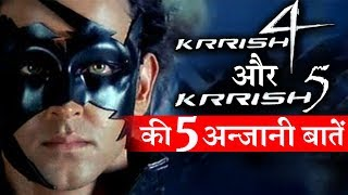 Unknown Facts About Hrithik Roshan's KRRISH 4 And KRRISH 5