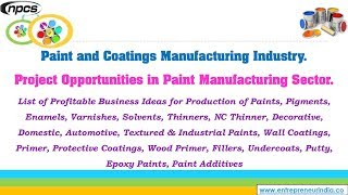 Paint and Coatings Manufacturing Industry. Project Opportunities in Paint Manufacturing Sector.