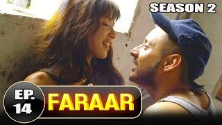 Faraar (2018) Episode 14 Full Hindi Dubbed | Hollywood To Hindi Dubbed Full