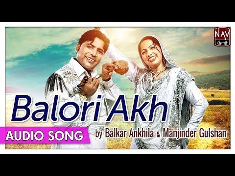 Xxx Mp4 Balori Akh Balkar Ankhila Manjinder Gulshan Old Punjabi Audio Song Priya Audio 3gp Sex