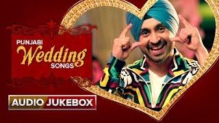 Punjabi Wedding Songs | Audio Jukebox