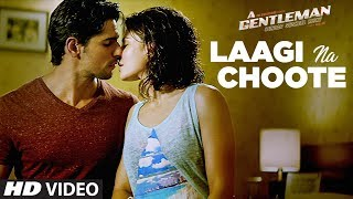 Laagi Na Choote Song | A Gentleman-Sundar, Susheel, Risky |Sidharth | Jacqueline | Arijit | Raj & DK