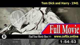 Watch: Tom Dick and Harry (1941) Full Movie Online