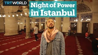 Night of Power in Istanbul