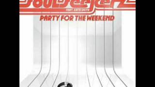 SoulSeekerz ft. Kate Smith-Party For The Weekend