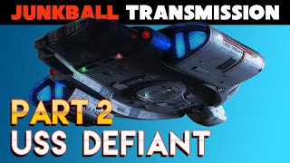 USS Defiant DS9 Retrospective Part 2