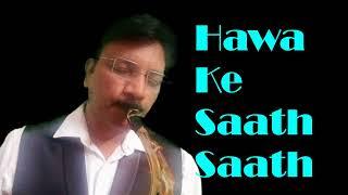 #220:-Hawa ke Saath Saath || Seeta Aur Geeta|| Best Saxophone Instrumental