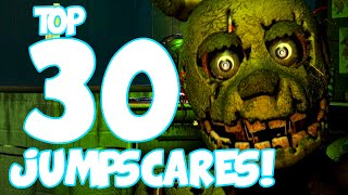 Top 30 JUMPSCARES! - Five Nights at Freddy's