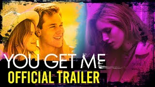 YOU GET ME Movie Official Trailer I Streaming on Netflix June 23!