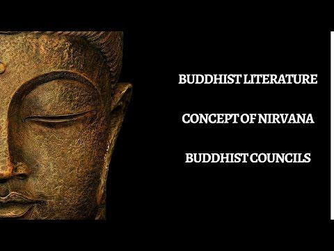 Ancient History: Buddhist Literature, Nirvana, Councils for UPSC IAS , KPSC, UPPSC state PSC