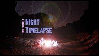 Night Time-lapse Tutorial: How to make star time lapses from the Grand Canyon