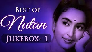 Best of Nutan Superhit Songs Collection (HD) - Jukebox 1 - Bollywood Evergreen Old Songs
