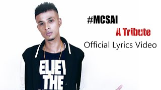 MC SAI A Tribute Song | Official Lyrics Video | Tamil Independent Music | B A T