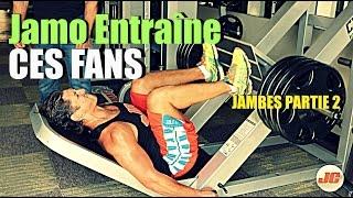 Musculation JAMBES: Jamo entraîne un fan: partie 2