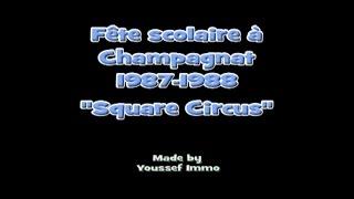 Fete scolaire Champagnat 87-88 -
