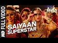 Saiyaan Superstar FULL VIDEO Song Sunny Leone Tulsi Kumar Ek Paheli Leela mp3