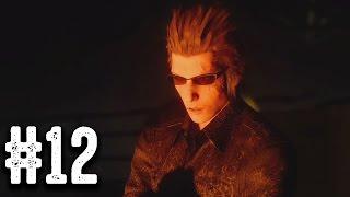 ตาบอดทำให้คนมีความรัก - Final Fantasy XV - Part 12