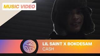 Lil Saint - Cash Ft. Bokoesam (Prod. Whiteboy)