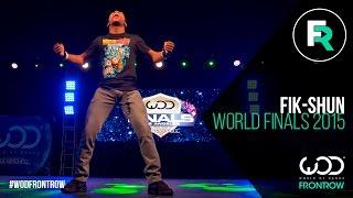 Fik-Shun | FRONTROW | World of Dance Finals 2015 | #WODFINALS15