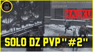 Nice Cheat, Reported.. Hello widdz! Solo DZ PVP #2 (The Division 1.6)