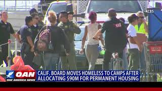 Calif. Board Moves Homeless to Camps After Allocating $90M for Permanent Housing