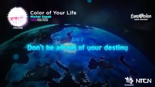Michał Szpak –Color of Your Life  (Poland) Eurovision 16 Lyrics