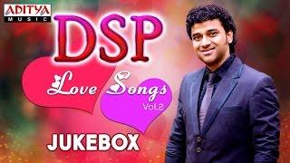 DSP Love Songs Vol.2 || Jukebox || Telugu Songs Collection