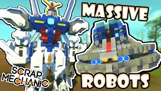 Scrap Mechanic CREATIONS! - WORLD'S BIGGEST ROBOT?!! [#26] W/AshDubh | Gameplay |