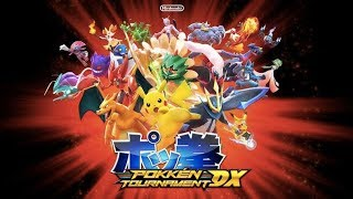 Pokkén Tournament DX《神寶拳DX》- 新角色新模式!!