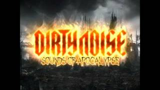 Dirty Noise - Sounds Of Apocalypse
