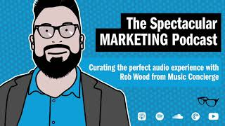 Curating the perfect audio experience with Rob Wood from Music Concierge