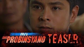 FPJ's Ang Probinsyano: Magsisimula ang Pagbagsak!