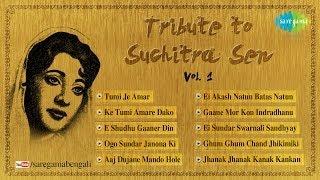 A Tribute to Legendary Actress Suchitra Sen   Tumi Na Hoy Rohitey Kachhe   Vol.1