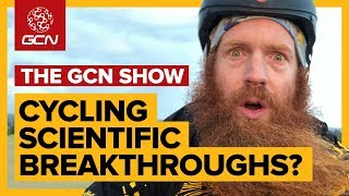 3 Scientific Breakthroughs To Revolutionise Cycling? | The GCN Show Ep. 279