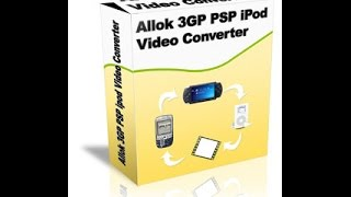 How to install and use Allok 3gp psp ipod converter