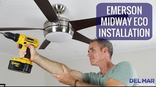 Emerson Midway Eco Ceiling Fan Installation