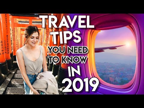 7 Travel HACKS & Tips YOU NEED TO KNOW in 2019