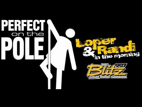 Xxx Mp4 Perfect On The Pole Week 2 Loper And Randi In The Morning 99 7 The Blitz 3gp Sex