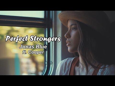 Jonas Blue Perfect Strangers sub ingles español