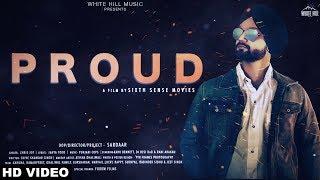 Proud (Full Song) Chris Jot | Sardaar | New Punjabi Song 2018 | White Hill Music