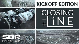 Closing Line - NFL Kickoff Edition | Sunday Top Betting Tips & Predictions