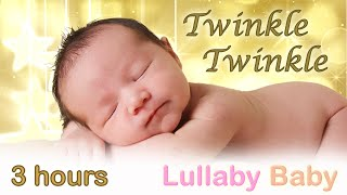 ☆ 3 HOURS ☆ Twinkle Twinkle Little Star ☆ MUSIC BOX ☆ Lullaby for babies to go to sleep