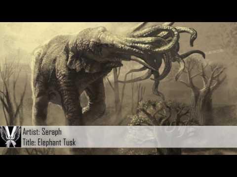 [Dubstep] Seraph - Elephant Tusk (Free Download)