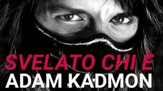 La verità su Adam Kadmon e il suo pensiero (novembre 2009)